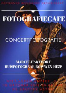 10 oktober Fotografiecafe Marcel Hakvoort concertfotografie!