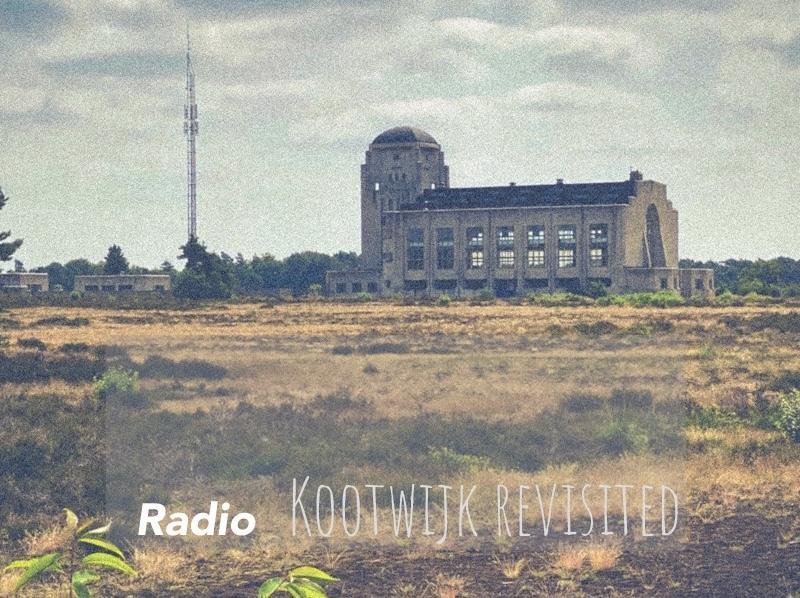 Radio Kootwijk revisited